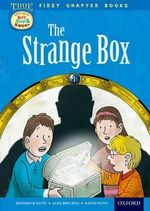 Oxford Reading Tree Read with Biff, Chip and Kipper : Level 11 First Chapter Books: The Strange Box - Roderick Hunt