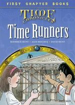 Oxford Reading Tree Read with Biff, Chip and Kipper : Level 11 First Chapter Books: The Time Runners - Roderick Hunt