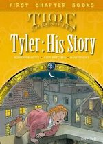 Oxford Reading Tree Read with Biff, Chip and Kipper : Level 11 First Chapter Books: Tyler: His Story - Roderick Hunt