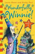 Wonderfully Winnie! 3 in 1 Bindup : Winnie The Witch - Laura Owen