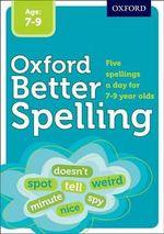 Better Spelling Age : 7-9