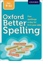 Better Spelling Age : 9-11
