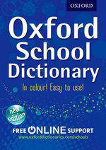 Oxford School Dictionary 2012 - Oxford Dictionaries