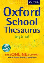 Oxford School Thesaurus 2012 - Oxford Dictionaries