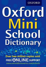 Oxford Mini School Dictionary - Oxford Dictionaries