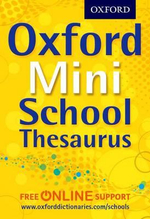 Oxford Mini School Thesaurus - Oxford Dictionaries