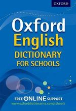Oxford English Dictionary for Schools - Oxford Dictionaries