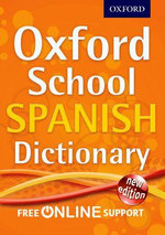 Oxford School Spanish Dictionary 2012 - Oxford Dictionaries