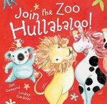 Join the Zoo Hullabaloo! - Jan Ormerod
