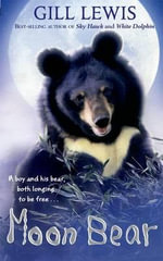 Moon Bear - Gill Lewis