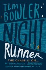 Night Runner : The Chase is on... - Tim Bowler