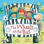 The Wheels on the Bus - Jan Ormerod