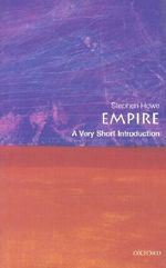 Empire : A Very Short Introduction - Stephen Howe