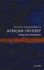 African History : A Very Short Introduction - John Parker
