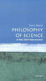 Philosophy of Science : A Very Short Introduction - Samir Okasha