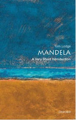 Nelson Mandela : A Very Short Introduction - Elleke Boehmer