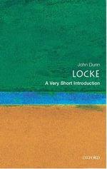 Locke : A Very Short Introduction - John Dunn