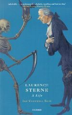 Laurence Sterne : A Life - Ian Campbell Ross