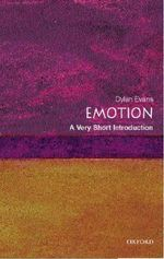 Emotion : A Very Short Introduction - Dylan Evans