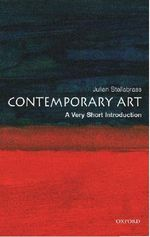 Contemporary Art : Very Short Introductions - Julian Stallabrass