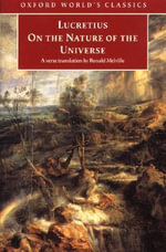 On the Nature of the Universe - Titus Lucretius Carus