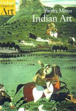 Indian Art : Oxford History of Art - Partha Mitter