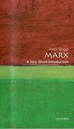 Marx : A Very Short Introduction - Peter Singer