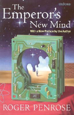The Emperor's New Mind : Concerning Computers, Minds and the Laws of Physics - Roger Penrose