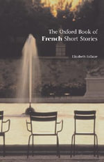 The Oxford Book of French Short Stories : Oxford Books of