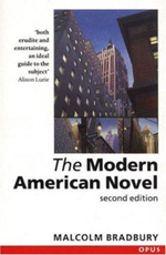 The Modern American Novel : Opus - Malcolm Bradbury