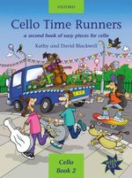 Cello Time Runners + CD : A Second Book of Easy Pieces for Cello - Kathy Blackwell