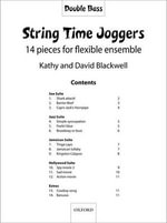 String Time Joggers - Double Bass Part : 14 Pieces for Flexible Ensemble - Kathy Blackwell