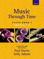 Music Through Time Flute Book 1 - Paul Harris