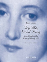 Try Me, Good King : Last Words of the Wives of Henry VIII : For Solo Soprano and Piano - Libby Larsen