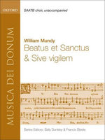 Beatus et Sanctus and Sive Vigilem : Vocal Score - William Mundy