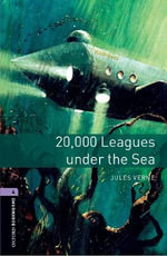 Oxford Bookworms : Level 4: 2000 Leagues Under the Sea