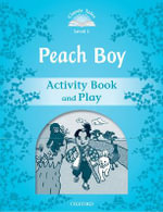 Classic Tales : Level 1: Peach Boy Activity Book & Play - ARENGO