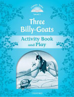 Classic Tales : Level 1: The Three Billy Goats Gruff Activity Book & Play - OXFORD