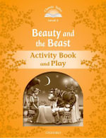 Classic Tales : Level 5: Beauty and the Beast Activity Book & Play - ARENGO