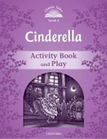 Classic Tales : : Level 4: Cinderella Activity Book & Play - ARENGO