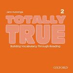 Totally True 2 : Audio CD - Jann Huizenga
