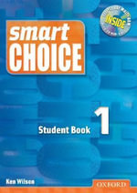 Smart Choice 1 : Student Book with Multi-ROM Pack - Ken Wilson