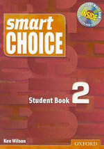 Smart Choice 2 : Student Book with Multi-ROM Pack - Ken Wilson
