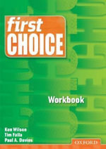First Choice : Workbook - Ken Wilson