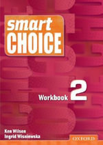 Smart Choice 2 : Workbook - Ken Wilson