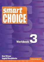 Smart Choice 3 : Workbook - Ken Wilson