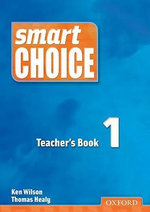 Smart Choice 1 : Teacher's Book - Ken Wilson