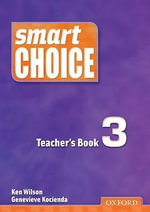 Smart Choice 3 : Teacher's Book - Ken Wilson
