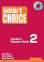 Smart Choice 2 : Teacher's Resource Book with CD-ROM Pack - Ken Wilson