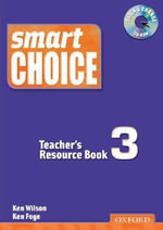 Smart Choice 3 : Teacher's Resource Book with CD-ROM Pack - Ken Wilson